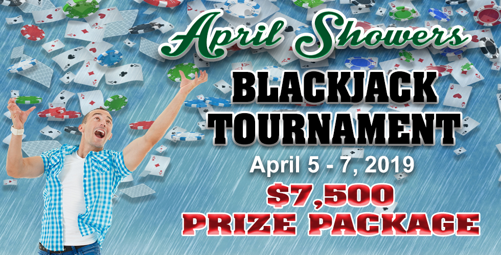 April Showers Blackjack Tournament