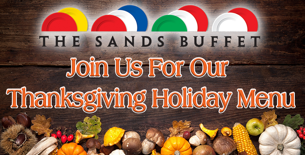 Thanksgiving Buffet Holiday Menu - The Sands Buffet - Things To Do in Reno NV