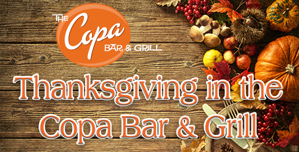 Thanksgiving Holiday Menu - Copa Bar & Grill - Things To Do in Reno NV