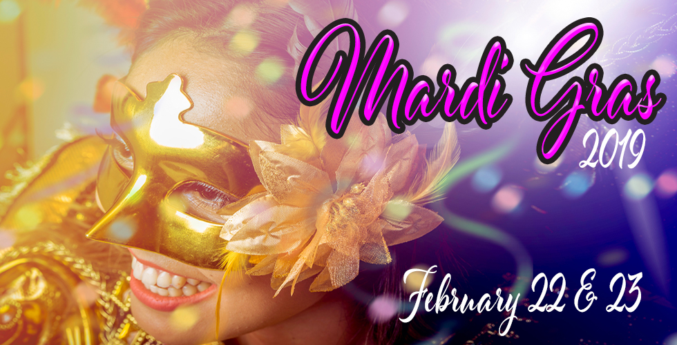 Unmask Mardi Gras Finale Weekend Celebration!