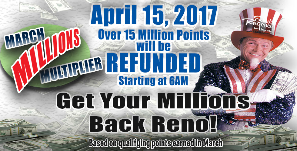 March Million Multiplier Offer - Casinos in Reno