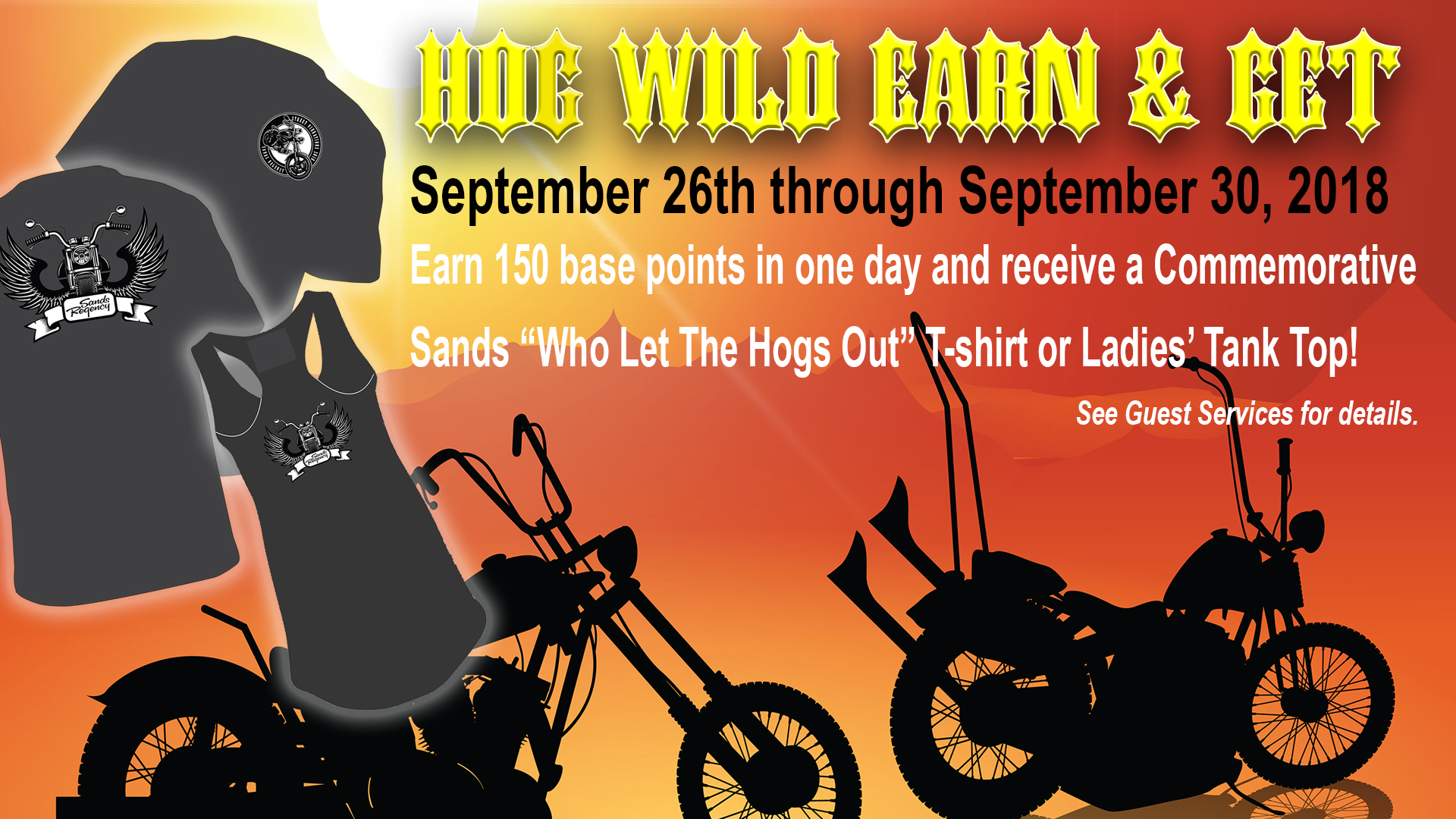 Sands Hog Wild Earn and Get