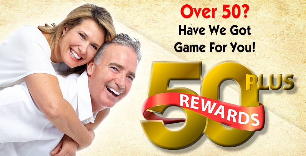 Casino Rewards for 50 years old and up