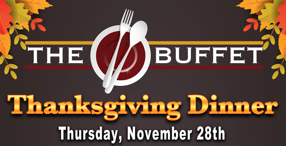 Thanksgiving at The Buffet