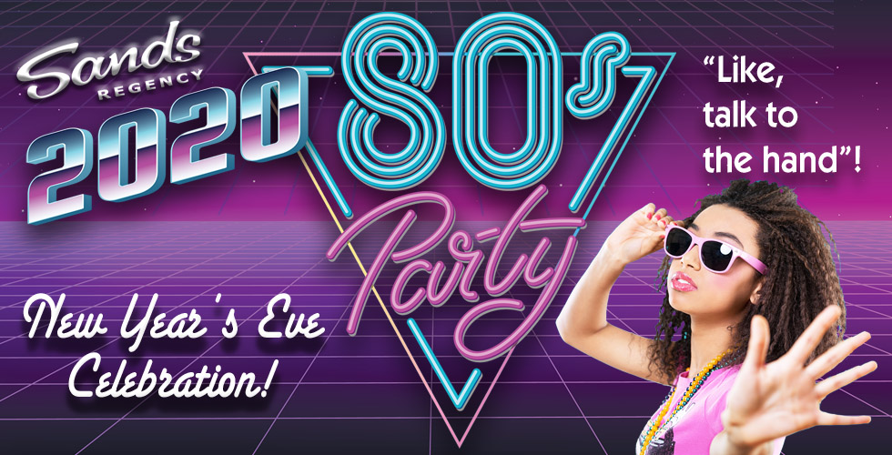 Rockin' 80's New Year's Eve at The Sands