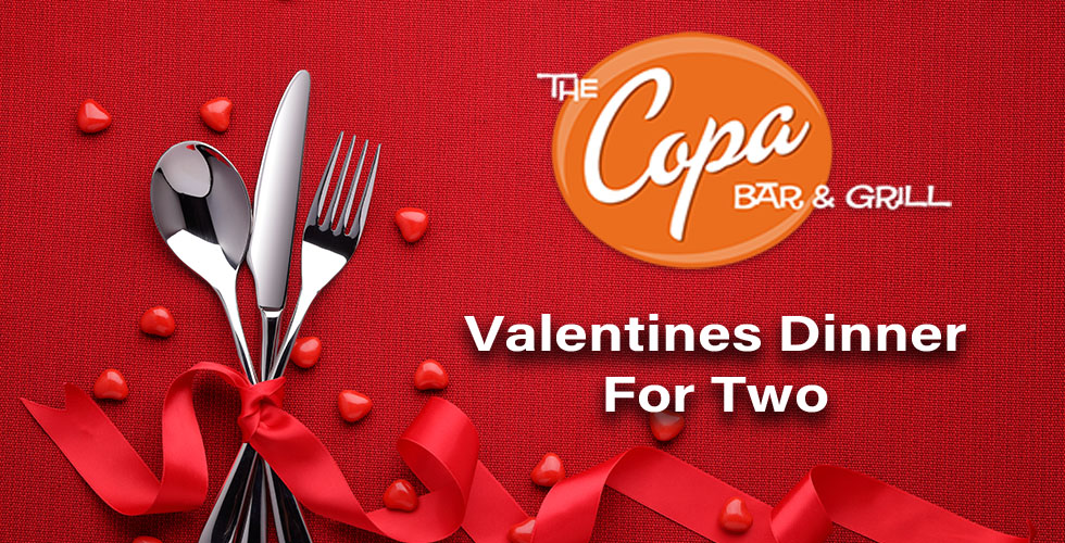 ValentineÔÇÖs Weekend at The Copa
