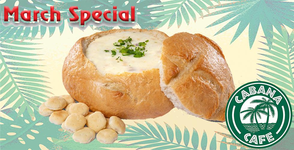 March Cabana Special - Creamy Clam Chowder